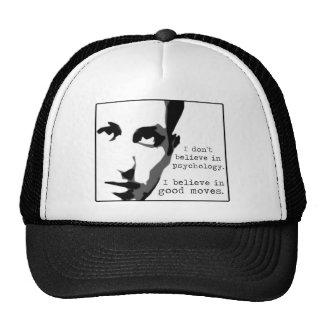 I Don't Believe In Psychology... Cap