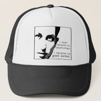 I Don't Believe In Psychology... Trucker Hat
