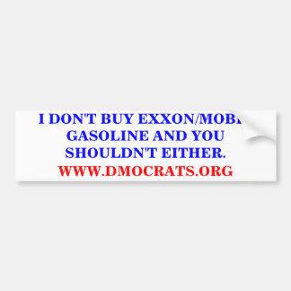 I DON'T BUY EXXON/MOBIL GASOLINE STICKER