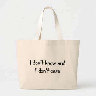 I don't care bags