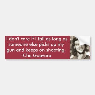 """""""I don't care if I fall"""" Che Quote Bumper Sticker"""