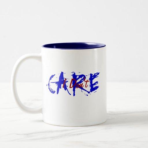 I Don't Care Coffee Mugs