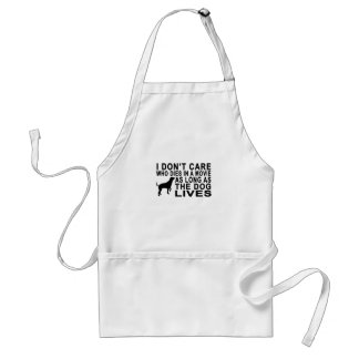 I DON'T CARE WHO DIES IN A MOVIE AS LONG AS DOG LI STANDARD APRON