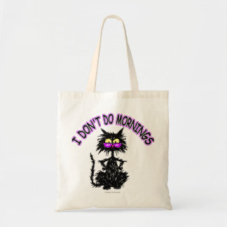 I Don't Do Mornings Tote Bag