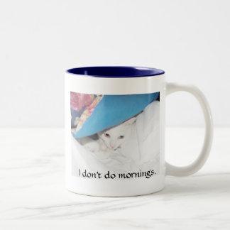 I don't do mornings. Two-Tone mug