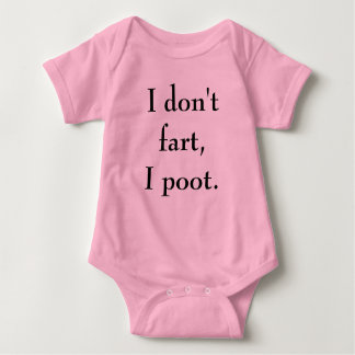 """I don't fart, I poot"" Pink Baby Girl Shirt"