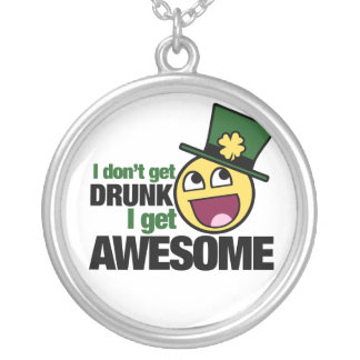 I Don't get drunk Round Pendant Necklace