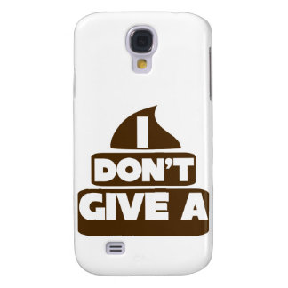 I don't give a POO Samsung Galaxy S4 Case