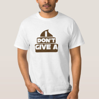 I don't give a POO T-Shirt
