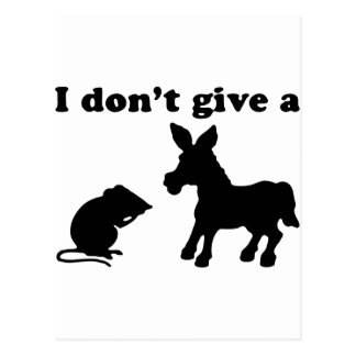 I Don't Give A Postcard
