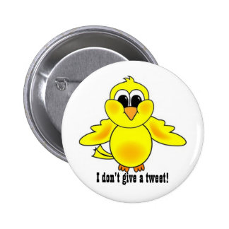 I don't give a Tweet!- Square Button 2 Inch Round Button