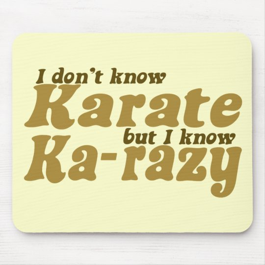 I don't Know Karate Mouse Mat