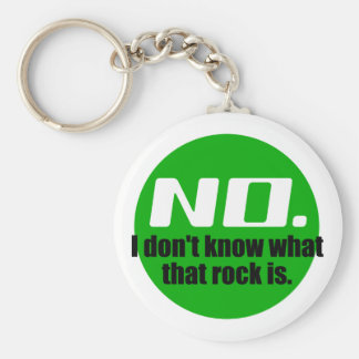 I Don't Know What That Rock Is (Green) Key Ring