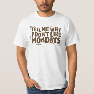 I Don't Like Mondays Pop Culture Graphic T-Shirt