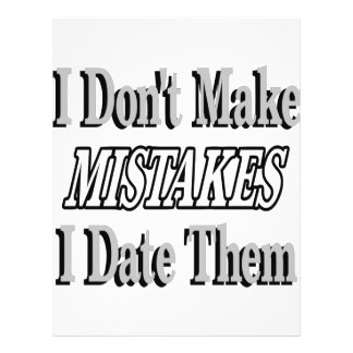I Don't Make Mistakes I Date Them 21.5 Cm X 28 Cm Flyer