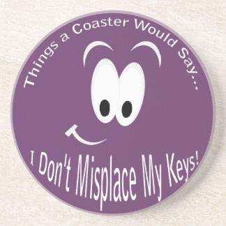 I Don't Misplace Keys Coaster