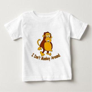 I Don't Monkey Around Tee Shirts