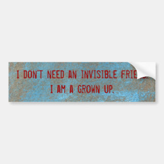 I don't need an invisible friend sticker
