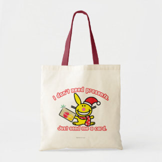 I Don't Need Presents Tote Bag