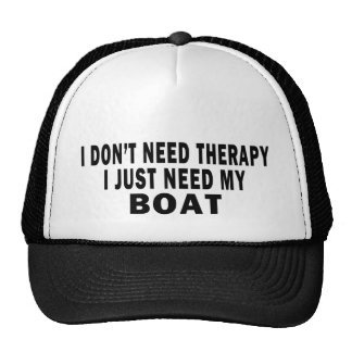 I don't need therapy. I just need my boat - funny Cap