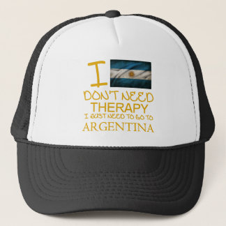 I Dont Need Therapy I Just Need To Go To Argentina Trucker Hat