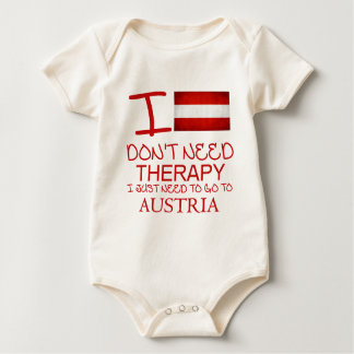 I Don't Need Therapy I Just Need To Go To Austria Baby Bodysuit