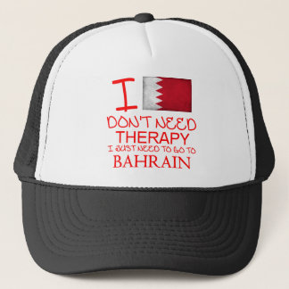 I Don't Need Therapy I Just Need To Go To Bahrain Trucker Hat