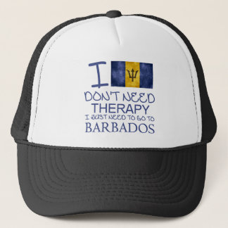 I Don't Need Therapy I Just Need To Go To Barbados Trucker Hat