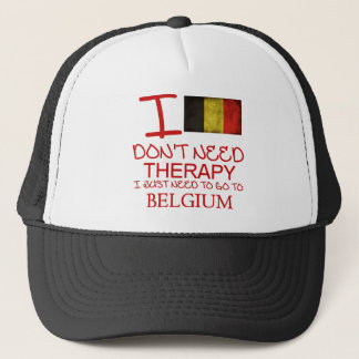 I Don't Need Therapy I Just Need To Go To Belgium Trucker Hat