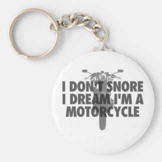 I don't snore I dream I'm a Motorcycle Basic Round Button Key Ring