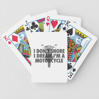 I don't snore I dream I'm a Motorcycle Bicycle Playing Cards