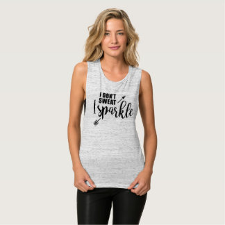 I Don't Sweat, I Sparkle Muscle Tank