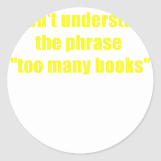 I dont understand the phrase too many books stickers