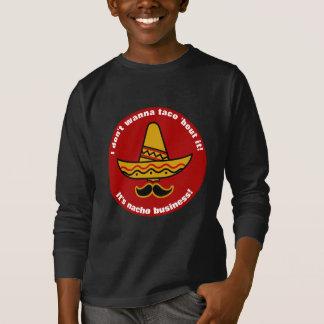 I Dont Wanna Taco Bout It Funny Mexican Sombrero T-Shirt