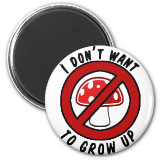 I don't want to grow up red mushroom magnet