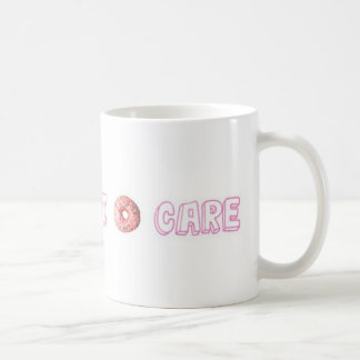 """""""I DONUT CARE"""" 11 oz Coffee Mug"""