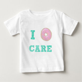 """I Donut Care"" Baby T-Shirt"