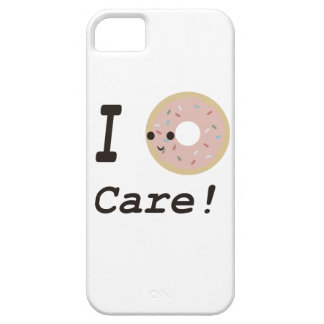 I donut care iPhone 5 cover