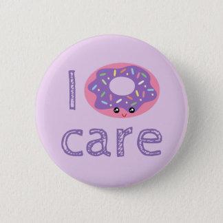 I donut care cute kawaii funny doughnut pun humor 6 cm round badge