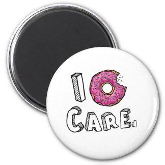 I Donut Care Funny Magnet