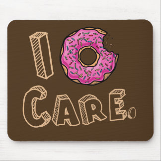 I Donut Care Funny Mouse Mat