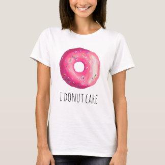 I Donut Care Funny Pun Pink Donut T-Shirt