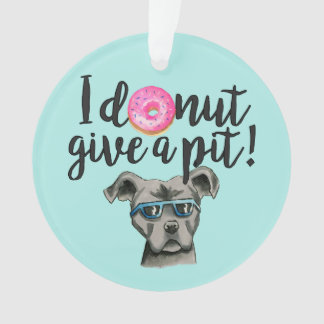 I Donut Give A Pit Watercolor Illustration