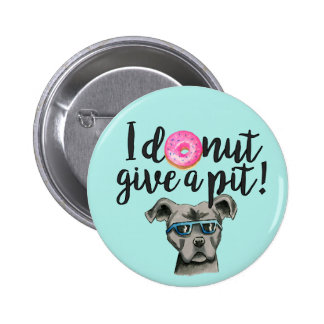 I Donut Give A Pit Watercolor Illustration 6 Cm Round Badge