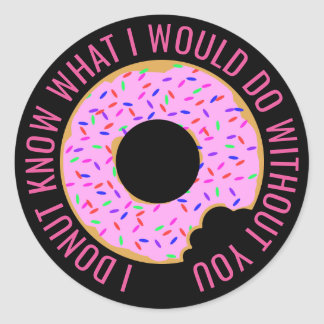 I Donut Know Classic Round Sticker