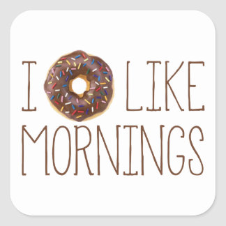 I Donut Like Mornings Square Stickers