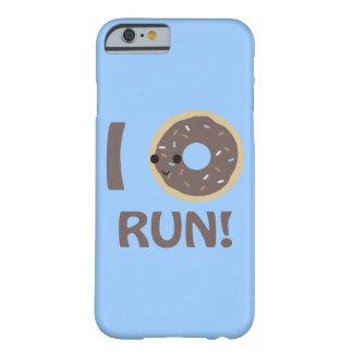 I Donut Run iPhone 6 Case