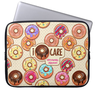 I Doughnut Care Cute Funny Donut Sweet Treats Love Laptop Sleeve