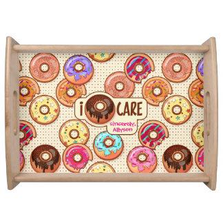 I Doughnut Care Cute Funny Donut Sweet Treats Love Serving Tray
