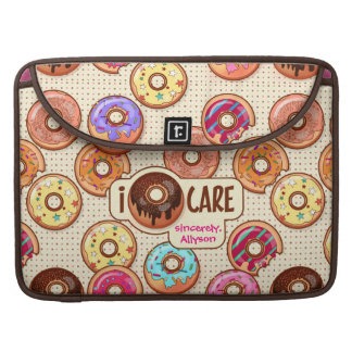 I Doughnut Care Cute Funny Donut Sweet Treats Love Sleeve For MacBook Pro